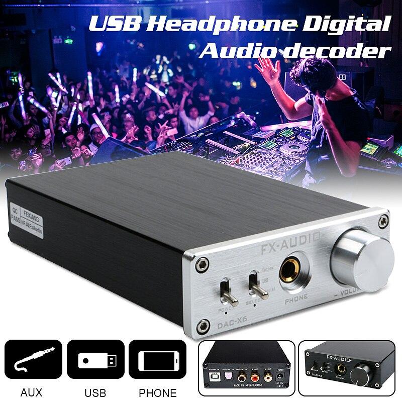Fx-audio DAC X6 fièvre HiFi décodeur Audio amplificateur casque optique Coaxial USB casque Amp décodeur Audio 12V1A