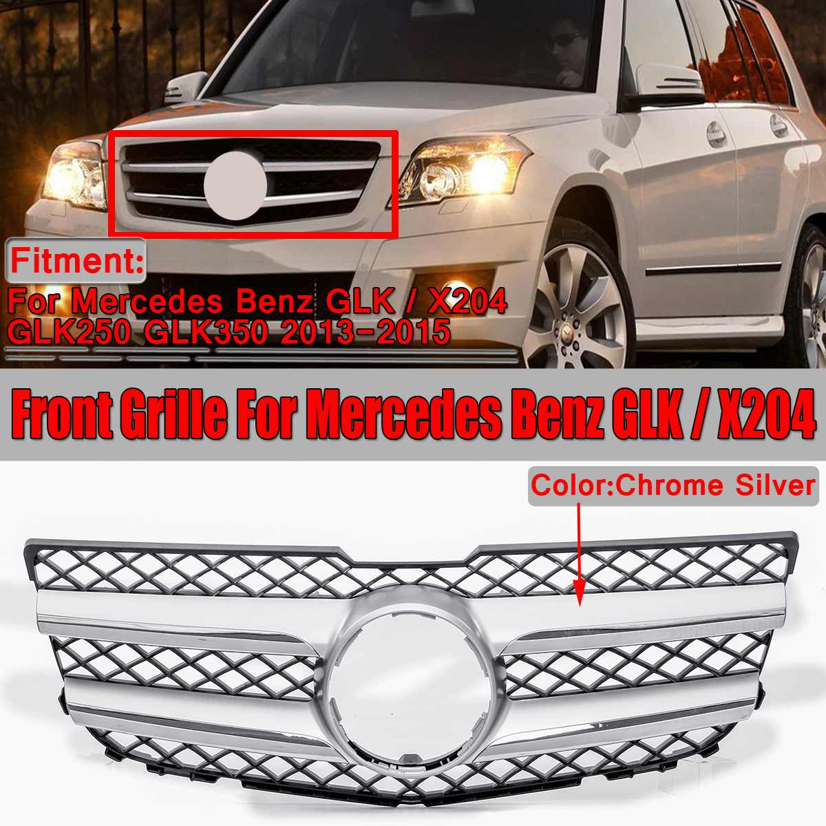New Chrome Silver Car Front Upper Bumper Grill Grille For Mercedes For Benz GLK / X204 GLK250 GLK350 2013 2014 2015 Racing Grill