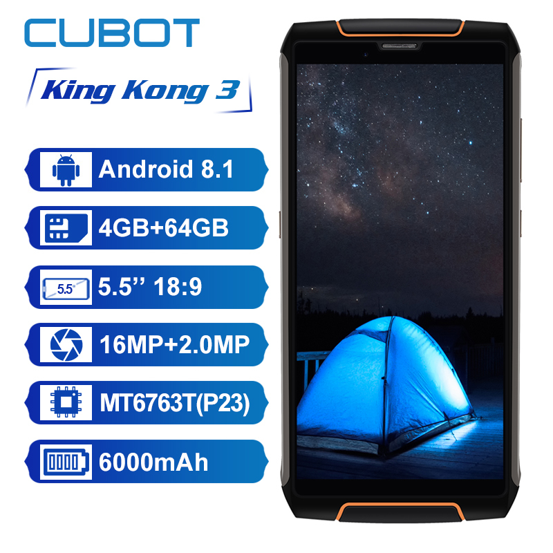 Cubot King Kong 3 IP68 Waterproof shockproof 4G Smartphone Android 8.1 4GB + 64GB Octa Core 5.5'' 6000mAh 16MP mobile phone