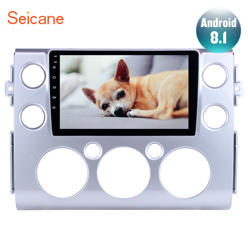 Seicane 9 Full Touchscreen Android 8 1 for 2007 2018 Toyota FJ CRUISER Car Stereo GPS