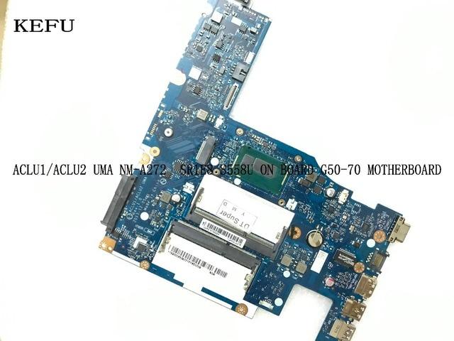 ACLU1/ ACLU2 UMA NM-A272 G50 – carte mère pour ordinateur portable LENOVO G50-70, neuf, avec CPU 3558U /2957U, livraison rapide