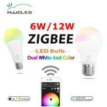 ZIGBEE LED Light Bulb E27 6W 12W E26  RGB Dual White Zigbee Smart Lamp App Control AC 110V 220V 230V ZLL Link