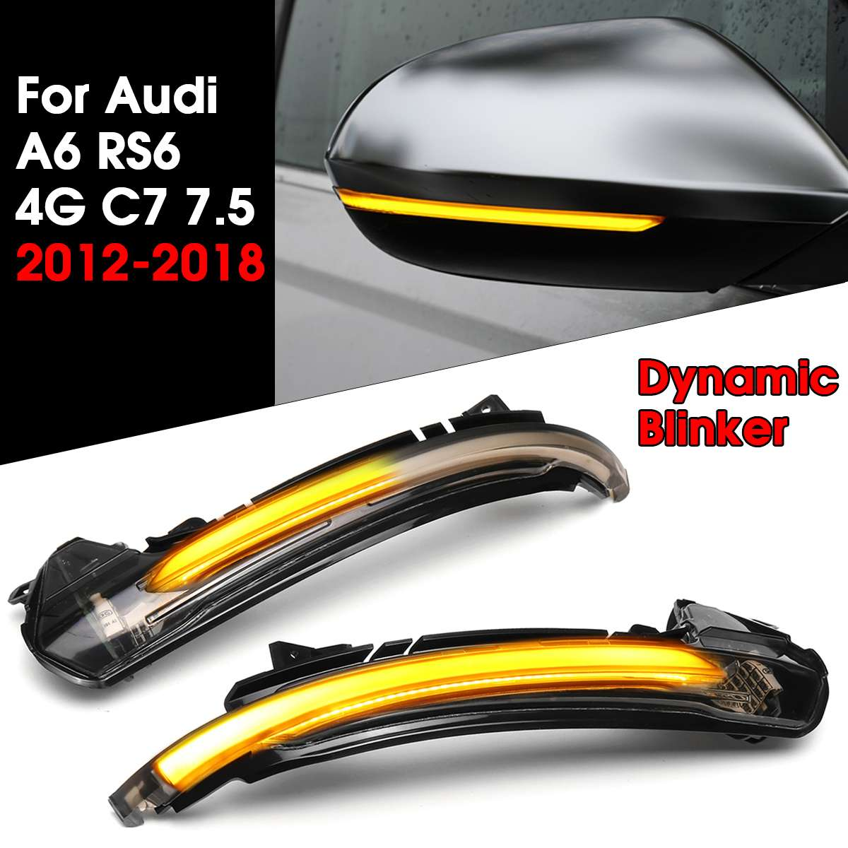1 paire LED dynamique rétroviseur latéral clignotant clignotant clignotant pour Audi A6 RS6 4G C7 7.5 2012-2018