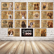 [ Kelly66 ] A House Is Not A Home Without The Dog  Metal Sign Tin Poster Home Decor Bar Wall Art Painting 20*30 CM Size Dy46