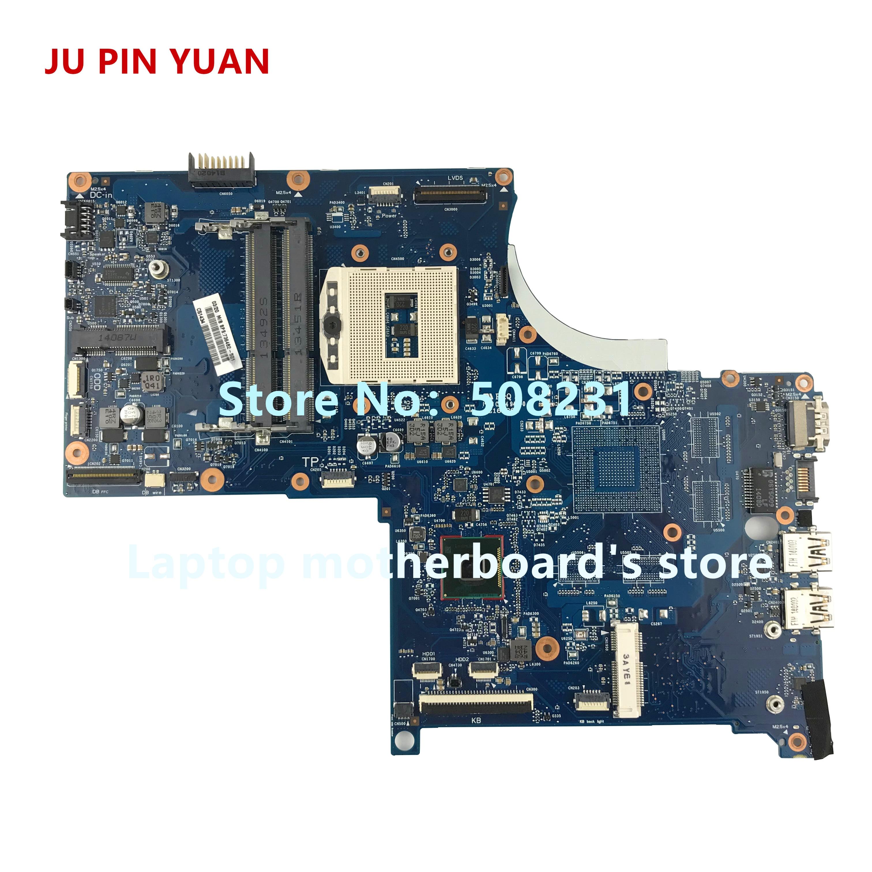 JU PIN YUAN 736482-501 736482-001 scheda madre del computer portatile con HM87 6050A2563801-MB-A02 per HP ENVY 17-J M7-J PGA947 completamente TestatoJU PIN YUAN 736482-501 736482-001 scheda madre del computer portatile con HM87 6050A2563801-MB-A02 per HP ENVY 17-J M7-J PGA947 completamente Testato