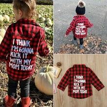 Красная рубашка в клетку для маленьких мальчиков и девочек Рубашка с длинными рукавами на пуговицах с надписью «I THINK I'M wondering IT TODAY WITH MY MOM TODAY»