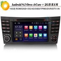DAB + 4 ядра Android 8,1 Авто NAVI Wi Fi 4G радио CD плеер Автомобильный мультимедийный плеер для Mercedes Benz CLS/E/G Klasse W219 W211 W463