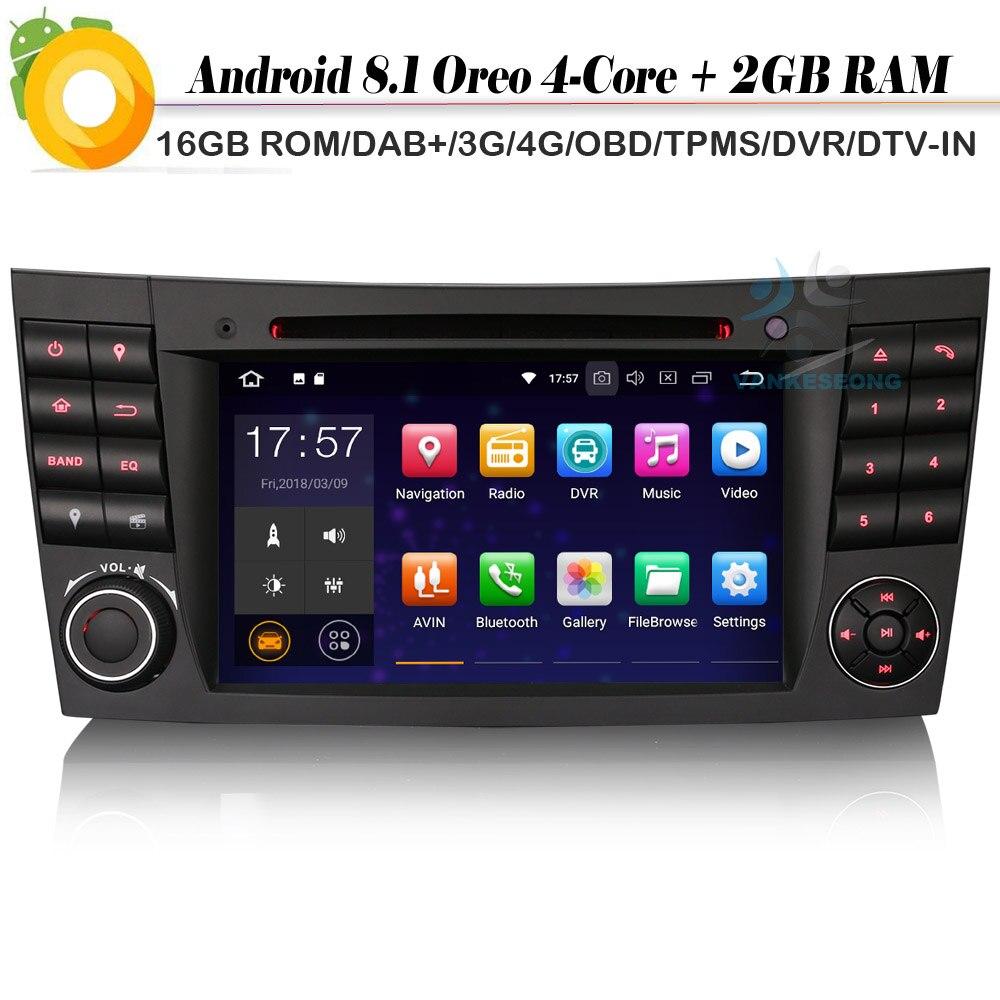 DAB+ Quad Core Android 8.1 Autoradio NAVI WiFi 4G Radio CD Car Multimedia Player for Mercedes Benz CLS/E/G Klasse W219 W211 W463