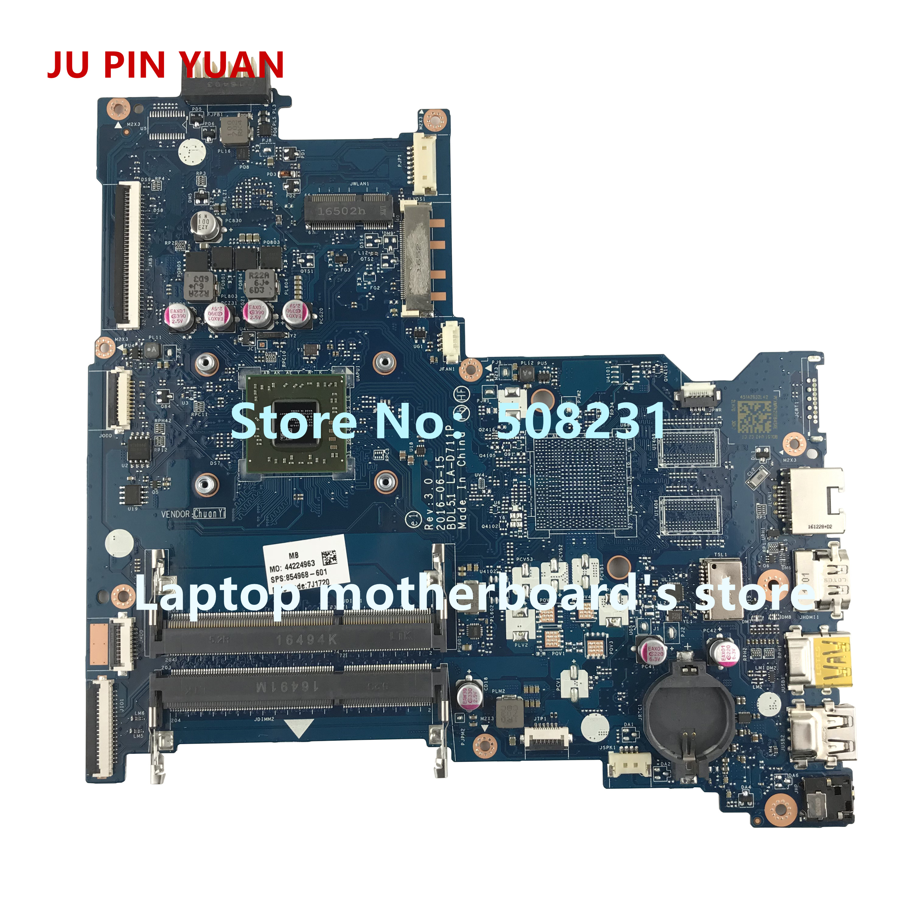 JU PIN YUAN 854968-001 carte mère 854968-601 pour HP NOTEBOOK 15-BA 15Z-BA 15-ba060nf carte mère d'ordinateur portable BDL51 LA-D711P E2-7110