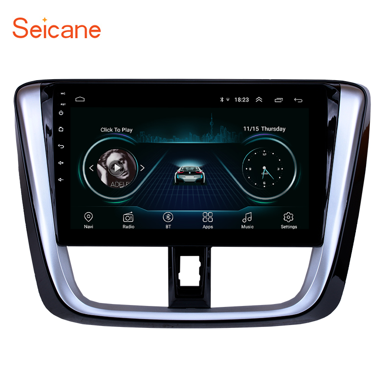 Seicane 10.1 inch for 2014 2015 2016 2017 TOYOTA VIOS Yaris Android 8.1 HD Touchscreen Radio Head Unit GPS Navigation System