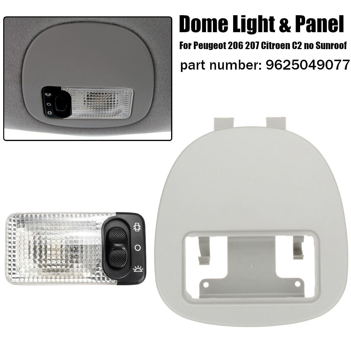 1 Set Frente Car Interior Dome Light Reading Lamp & Light Painel Escudo Capa Para Peugeot 206 207 Citroen c2 9625049077