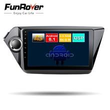 Funrover octa core android 8.1 lettore dvd dell'automobile per KIA RIO K2 2011 2012 2014 2015 2016 della radio di navigazione gps DSP 64G slot per SIM wifi