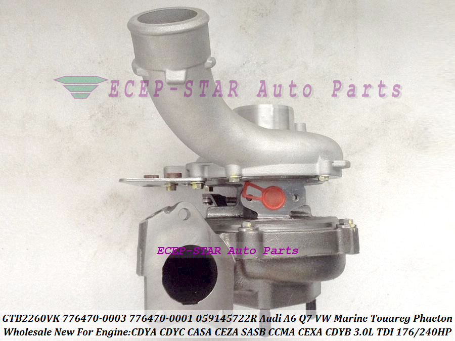 GTB2260VK 776470 776470-0003 776470-0001 059145722R Turbo Per Audi A6 Q7 VW Marine Touareg Phaeton CDYA CDYC CCMA CEXA CDYB 3.0L
