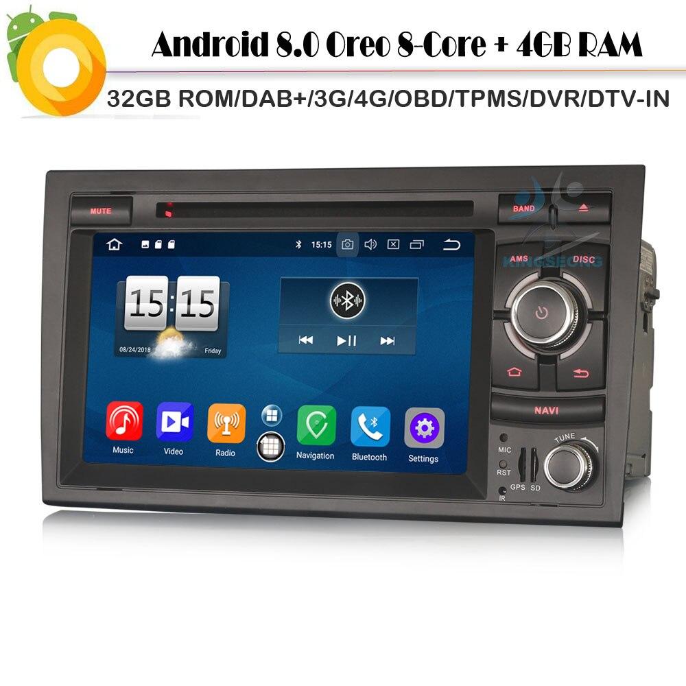 Octa Core Android 8.0 Autoradio DAB+ Car GPS Navigation Player for Audi A4 S4 RS4 RNS E 8E WiFi 4G CD Radio BT DVR OBD Sat Navi