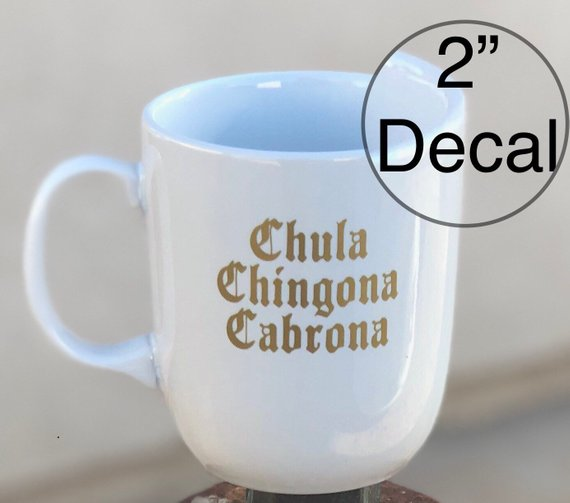 Купить наклейка на стакан chula chingona cabrona наклейка yeti старинная