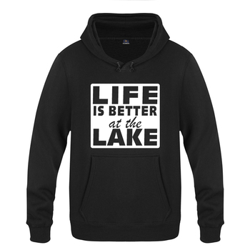 Life is Better at the Lake Creative Funny Sweatshirts Men 2018 Mens Hooded Fleece Pullover Hoodies