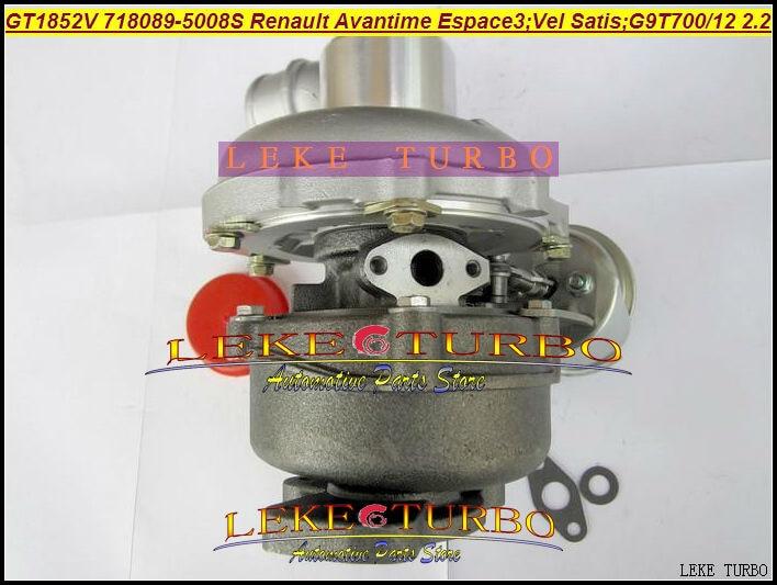 GT1852V 718089 718089-5008S טורבו מגדש טורבו עבור רנו Avantime Espace III או מספיק 2003 - 2.2 L G9T712 G9T700 G9T 700 150HP