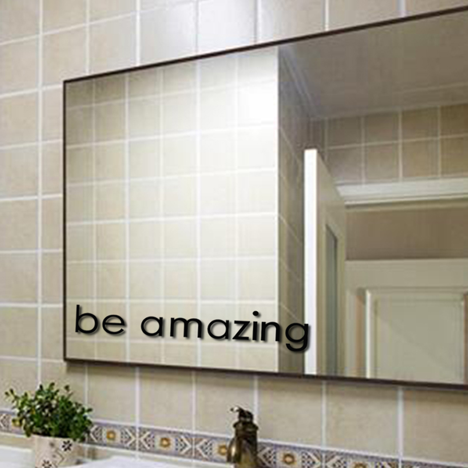 Be Amazing Today Mirror Wall Stickers Inspirational Quote Self Adhesive Wall Decal Waterproof Art Mirror Sticker Home Decor ...