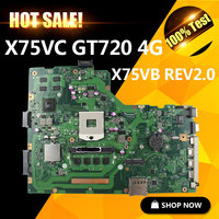 For Asus X75VC Motherboard X75VB REV2 0 Mainboard Graphic GT720 4G Memory On Board 100 Test
