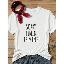 Showtly SORRY JIMIN IS MINE Letter Printed New Fashion Women Short Sleeve O-neck Funny T-shirt Casual Women Tee Shirt Streetwear