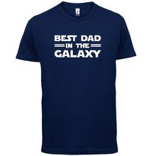 Best Dad In The Galaxy - Mens T-Shirt- Funny / Fathers Day / Gift -13 Colours Short Sleeves O-Neck T Shirt Tops Tshirt Homme best dad tshirt funny design father day t shirt 100% cotton fashion gift t shirt eu size