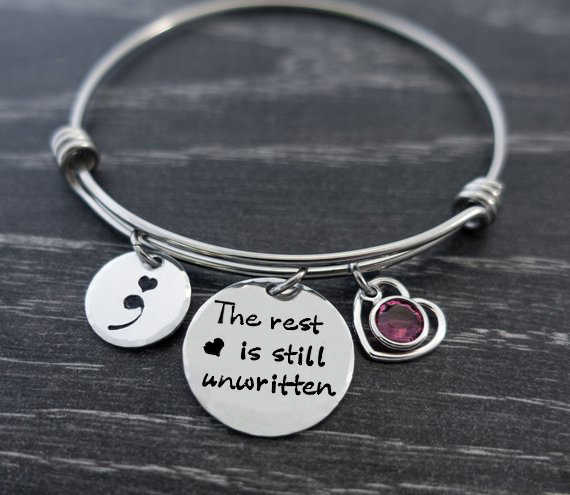 "Adjustable bracelet ""The rest is still unwritten""  Suicide Awareness Semicolon Birthstone Stainless Steel Bangle Women YP4223"