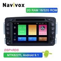 Navivox Android 9.1 Car DVD Player For Mercedes Benz W209 W203 W463 W168 Viano Vaneo Vito Car GPS Bluetooth Radio Stereo Audio