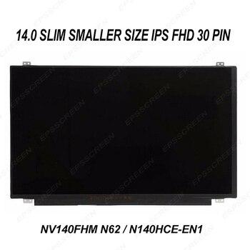 "new REPLACE 14.0"" notebook screen B140HAN03.4 N140HCE-EN1 NV140FHM-N62 FHD IPS MATTE matrix SMALLER SIZE DISPLAY 315mm 30pin"