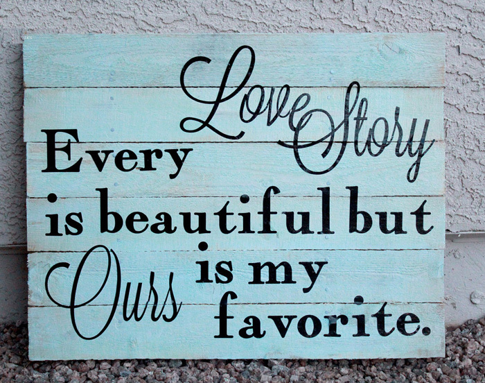Our Love Story Is My Favorite Quote Our Love Story Is My Favorite