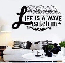Wall Sticker Quote Words Life Is A Wave Catch In Room Decor Removable Vinyl Decal Home AY580
