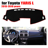 Car Dashboard Cover Mat For TOYOTA YARiS L 2013 2016 Years Right Hand Drive Dashmat Pad