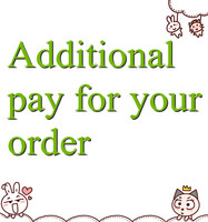 Additional Pay On Your Order D1