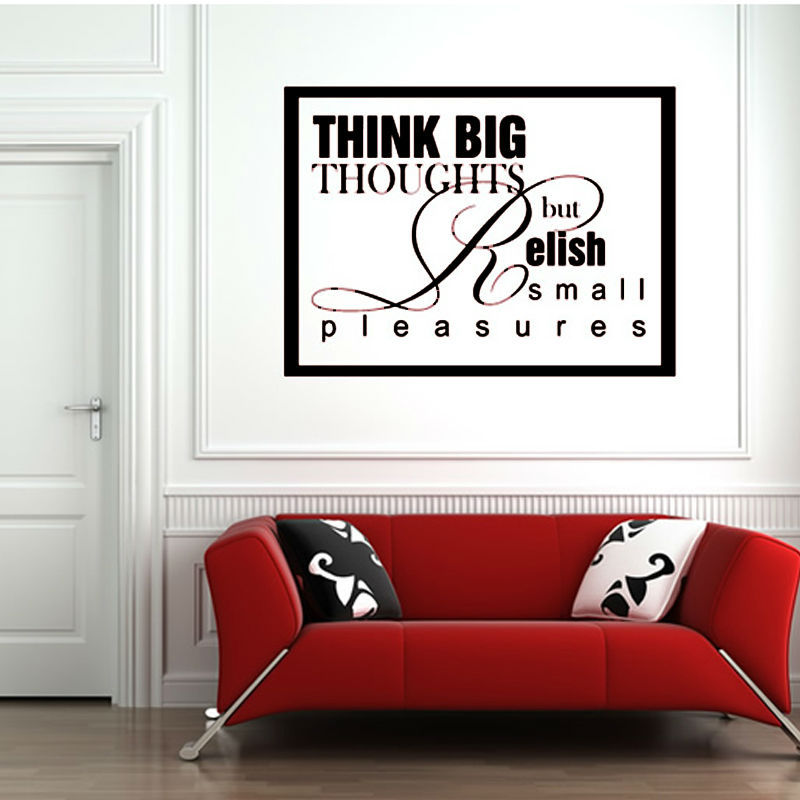 White Inspirational Wall Decals Quotes Think Big Thoughts But Relish Small Pleasures Home Decor Pvc Wall