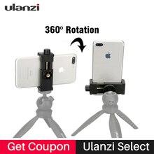 Ulanzi אוניברסלי טלפון סלולרי חצובה הר קליפר אנכי סוגר בעל 360 תואר מתכוונן עבור iPhone לחיות זרם שידור