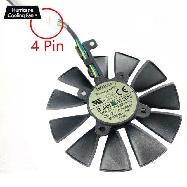 جديد 87 مللي متر Everflow T129215SU تيار مستمر 12 فولت 0.5AMP 4Pin 4 سلك مروحة التبريد ل ASUS GTX980Ti R9 390X390 GTX1070 بطاقة جرافيكس مروحة