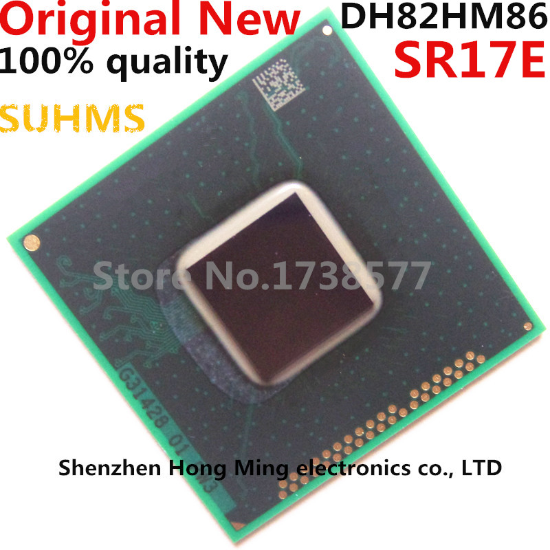 100% New SR17E DH82HM86 BGA Chipset100% New SR17E DH82HM86 BGA Chipset