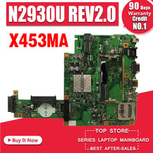 Hot selling X453MA X403MA motherboard for Asus Main board REV2.0 DDR3 100% Tested 60NB04W0-MB2000-200 цена