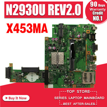 цена на X453MA Motherboard REV2.0 N2930 CPU For Asus X453MA X403MA X403M F453M Laptop motherboard X453MA Mainboard X453MA Motherboard