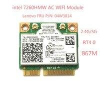 Intel 7260AC 7260HMW 7260AC 802.11ac MINI PCI E 2.4G/5G Dual Band WiFi Card Bluetooth 4.0 For THINKPAD S1 S440 S540 E440 E540