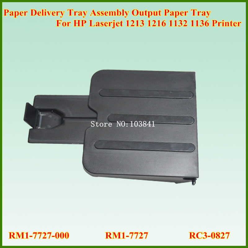 New Paper Delivery Tray Assembly Output Paper Tray RM1-7727-000 RM1-7727 RC3-0827 For HP Laserjet 1213 1216 1132 1136 Printer original paper pick up roller for hp color laserjet cp1215 cm1312mfp cm1312nfi rm1 4426 000
