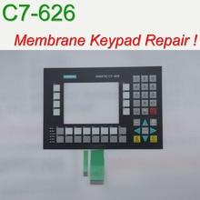 6ES7626-2DG02-0AE3 C7-626 Membrane Keypad for HMI Panel repair~do it yourself, Have in stock