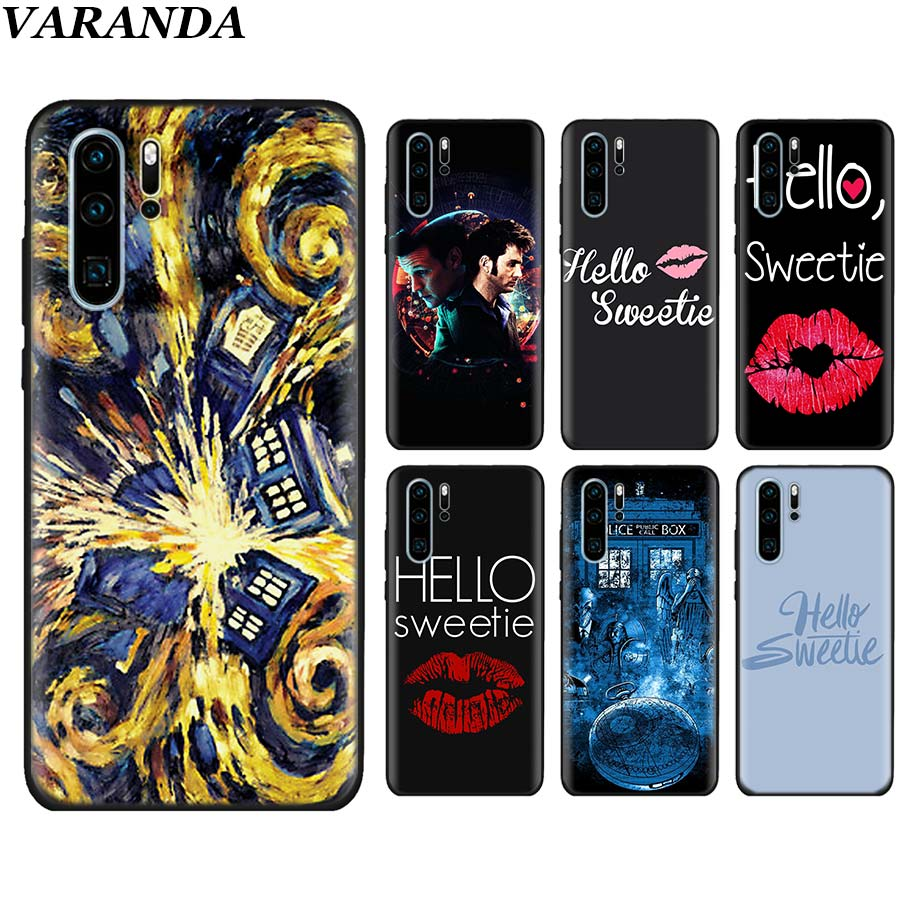 Fitted Cases Cellphones & Telecommunications Hello Sweetie Doctor Who Black Soft Cases For Huawei P30 P30 Pro P10 P20 Lite P Smart View 20 Soft Silicone Cover Coque Relieving Heat And Thirst.