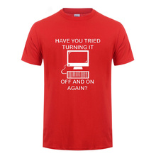 Have You Tried Turning It Off And On Again Computer Printed T Shirt For Men Women Programmer Round Neck Funny T-Shirt Geek Nerd