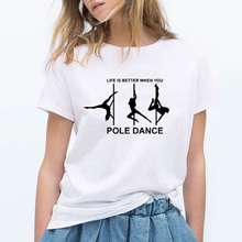 100% Cotton T Shirt Women Short Sleeve Funny Summer Clothes Plus Size 2019 Streetwear Woomen Tshirt Print Pole Dance Tops Tees