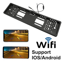 купить Hot Sale Wireless Wifi Car Rear Camera EU License Plate Frame Car Rear View Camera Parking Assistance For Android For IOS онлайн