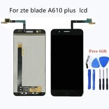 مناسبة ل zte blade A610 زائد A2 زائد LCD عرض واللمس شاشة 5.5 بوصة الهاتف المحمول اكسسوارات ل zte blade BV0730