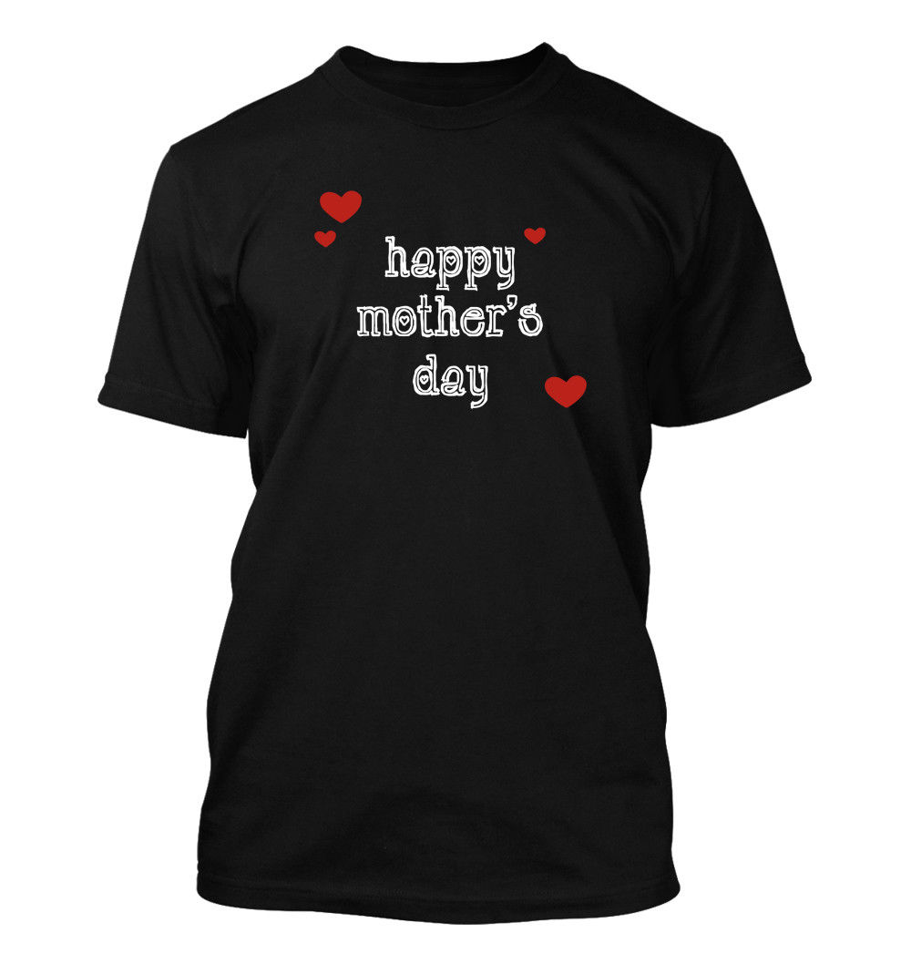 Happy Mother's Day #152 Men's T Shirt Funny Humor Comedy Mom Gift Wife Rare S 3XL Classic t shirt Classic Quality High