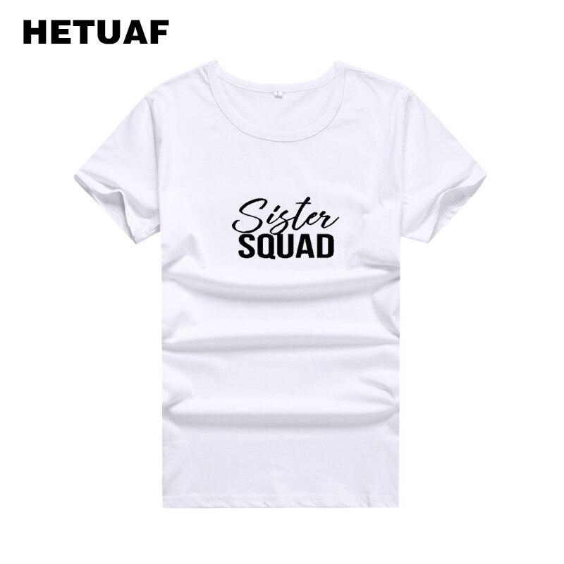 HETUAF 2018 Sister Squad Feminist Best Friends T Shirt Women Printed Fashion Bff T-shirt Femme Ladies Girl Power Camisa Mujer