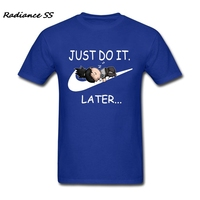 Lustige T-shirt Online Heißer Verkauf Nur Tun Es Später Shirts Tops Harajuku Kurzarm T-Shirts Teenager