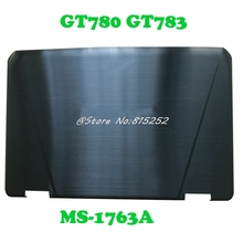 LCD Top Cover For MSI GT780 GT783 MS-1763A MS-17631 MS-1763 New and Original